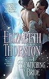 Thornton, Elizabeth: A Bewitching Bride