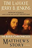 LaHaye, Tim: Matthew's Story (The Jesus Chronicles)