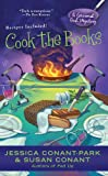 Conant-Park, Jessica / Conant, Susan: Cook the Books