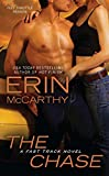 Erin McCarthy: The Chase