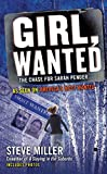 Miller, Steve: Girl, Wanted: The Chase for Sarah Pender