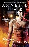 Blair, Annette: Vampire Dragon