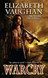 Vaughan, Elizabeth: Warcry (Chronicles of the Warlands)