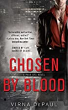 Chosen By Blood (Para-Ops Novel) by Virna…