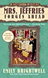 Brightwell, Emily: Mrs. Jeffries Forges Ahead: A Victorian Mystery