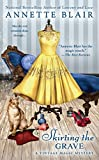 Blair, Annette: Skirting the Grave (A Vintage Magic Mystery)