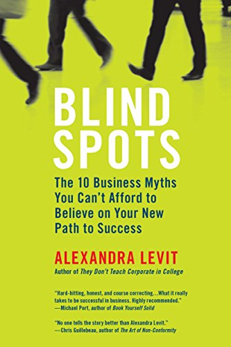 blind-spots-10-business-myths-you-cant-afford-to-believe-on-your-new-path-to-success
