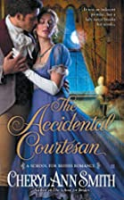 The Accidental Courtesan (A School For…