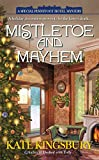 Kingsbury, Kate: Mistletoe and Mayhem