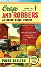 Crops and Robbers (A Farmers' Market…