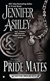 Jennifer Ashley: Pride Mates: A Shifters Unbound Novel