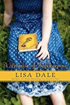 A Promise of Safekeeping: A Novel by Lisa…