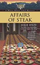 Affairs of Steak (A White House Chef…