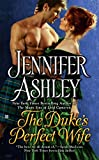Jennifer Ashley: The Duke's Perfect Wife