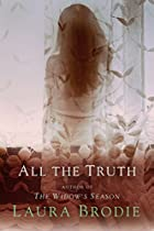 All the truth by Laura Fairchild Brodie