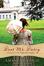 Dear Mr. Darcy: A Retelling of Pride and…