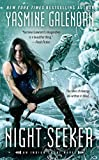 Galenorn, Yasmine: Night Seeker (An Indigo Court Novel)