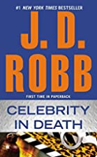 Celebrity in Death by J. D. Robb