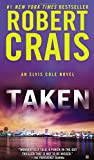 Crais, Robert: Taken (An Elvis Cole Novel)