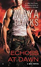 Echoes at Dawn (A KGI Novel) by Maya Banks