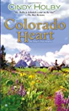 Colorado Heart (Angel's End Romances) by…