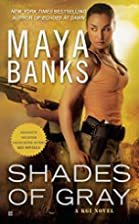 Shades of Gray: A KGI Novel by Maya Banks