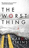 Elkins, Aaron: The Worst Thing (Berkley Prime Crime)