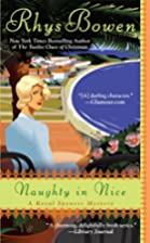 Naughty In Nice (A Royal Spyness Mystery) by…