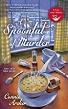 A Spoonful of Murder (A Soup Lover's…