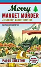 Merry Market Murder by Paige Shelton