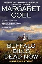 Buffalo Bill's Dead Now (Wind River…