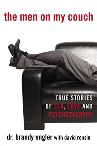the-men-on-my-couch-true-stories-of-sex-love-and-psychotherapy