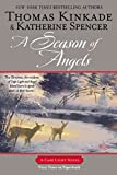 Kinkade, Thomas: A Season of Angels (Cape Light)