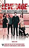 Cox, Greg: The Bestseller Job (A Leverage Novel)