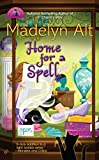 Madelyn Alt: Home for a Spell