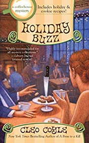 Holiday Buzz (A Coffeehouse Mystery) by Cleo…