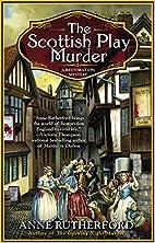 The Scottish Play Murder (A Restoration…