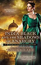 India Black and the Shadows of Anarchy by…