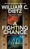 Dietz, William C.: A Fighting Chance (Legion of the Damned)
