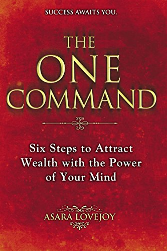 the-one-command-six-steps-to-attract-wealth-with-the-power-of-your-mind