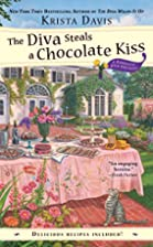The Diva Steals A Chocolate Kiss by Krista…