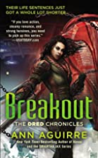 Breakout (The Dred Chronicles) by Ann…