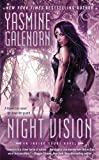 Galenorn, Yasmine: Night Vision (An Indigo Court Novel)