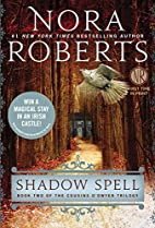 Shadow Spell (Cousins O'Dwyer) by Nora…