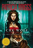 Briggs, Patricia: Cry Wolf (Alpha And Omega)
