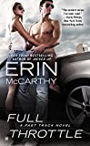 McCarthy, Erin: Full Throttle (Fast Track)