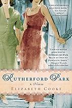 Rutherford Park: A Novel by Elizabeth Cooke