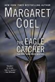Coel, Margaret: The Eagle Catcher (A Wind River Reservation Myste)