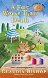 Bishop, Claudia: A Fete Worse Than Death (Hemlock Falls Mysteries)
