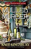 Kingsbury, Kate: Mulled Murder (Pennyfoot Holiday Mysteries)